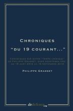 """Chroniques """"du 19 courant..."""""""
